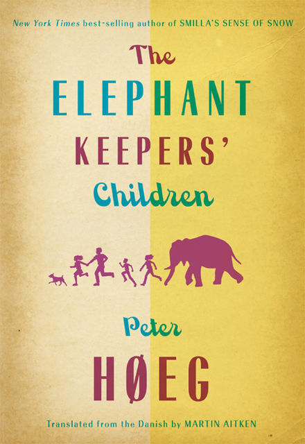 The Elephant Keepers' Children, Peter Høeg