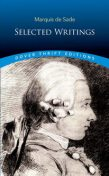 Marquis de Sade: Selected Writings, Marquis de Sade