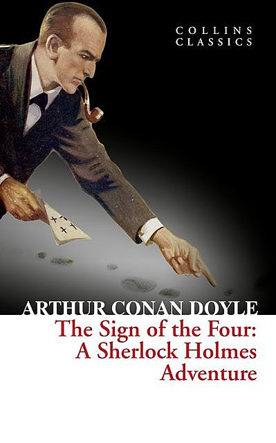 The Sign of the Four, Arthur Conan Doyle