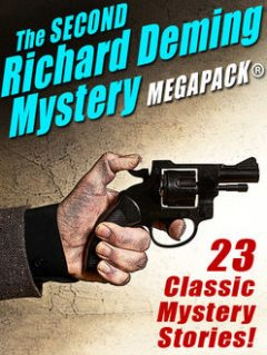 The Second Richard Deming Mystery MEGAPACK, Richard Deming