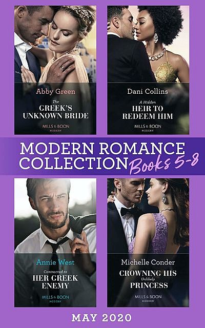Modern Romance May 2020 Books 5–8, Annie West, Dani Collins, Michelle Conder, Abby Green