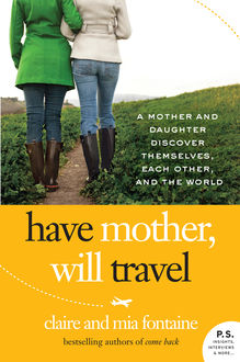Have Mother, Will Travel, Claire Fontaine, Mia Fontaine