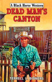 Dead Man's Canyon, Terrell Bowers