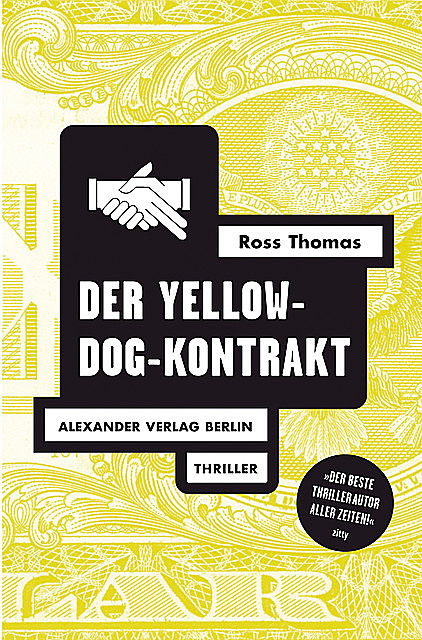 Der Yellow-Dog-Kontrakt, Ross Thomas