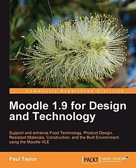 Moodle 1.9 for Design and Technology, Paul Taylor