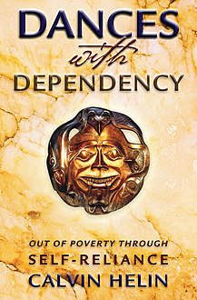 Dances with Dependency, Calvin Helin