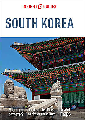 Insight Guides: South Korea, Insight Guides