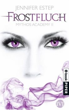 Frostfluch: Mythos Academy 2 (German Edition), Jennifer Estep