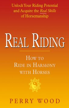 Real Riding, Perry Wood