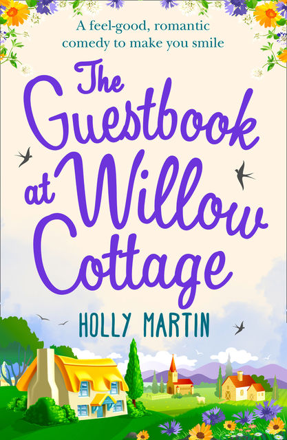 The Guestbook at Willow Cottage, Holly Martin