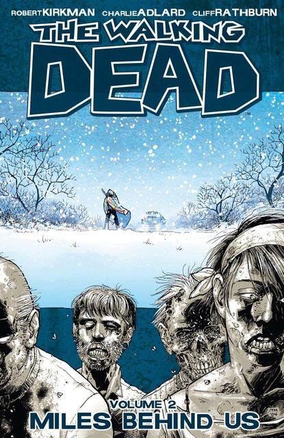The Walking Dead, Vol. 2, Robert Kirkman