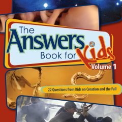 The Answers Book for Kids Volume 1, Ken Ham, Cindy Malott