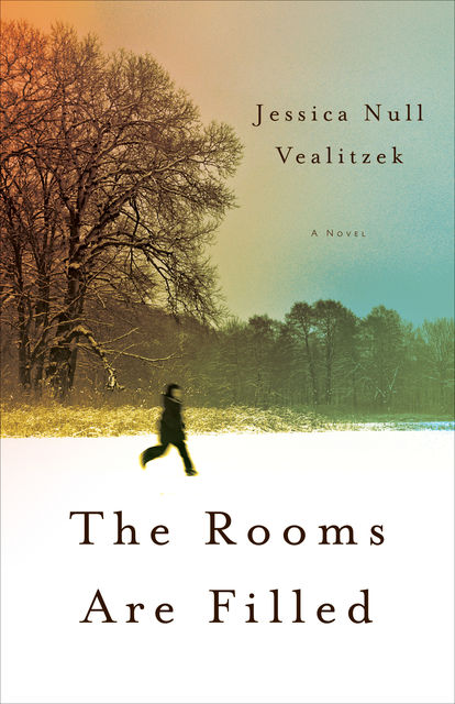 The Rooms Are Filled, Jessica Null Vealitzek