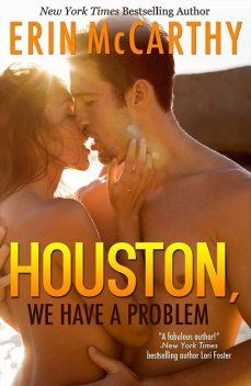 Houston, We Have A Problem, Erin McCarthy