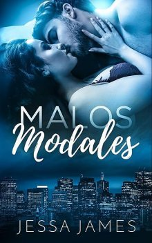 Malos Modales, Jessa James