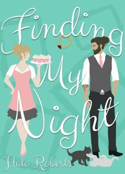 Finding My Night, Halo Roberts
