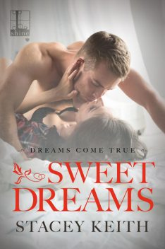 Sweet Dreams, Stacey Keith