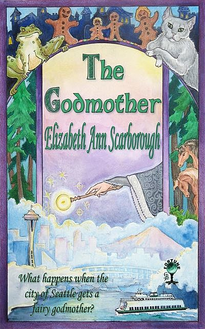 The Godmother, Elizabeth A Scarborough