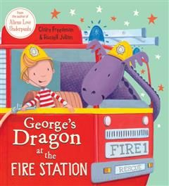 George's Dragon at the Fire Station, Claire Freedman