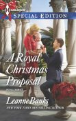 A Royal Christmas Proposal, Leanne Banks