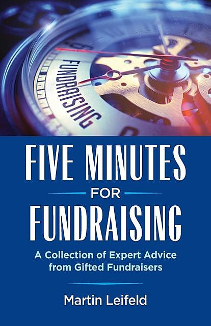 Five Minutes For Fundraising, Martin Leifeld