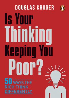 Is Your Thinking Keeping You Poor, Douglas Kruger