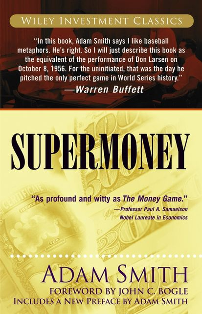 Supermoney, Adam Smith