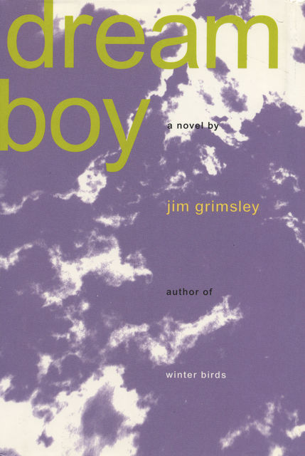 Dream Boy, Jim Grimsley