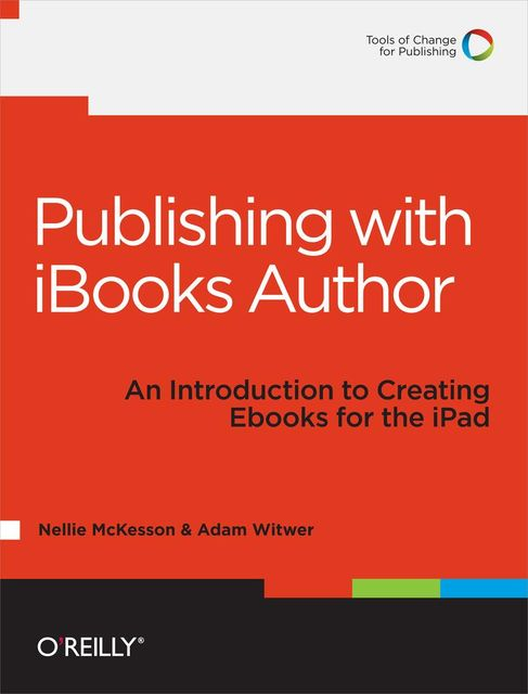 Publishing with iBooks Author, Adam Witwer, Nellie McKesson