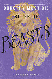 Ruler of Beasts, Danielle Paige
