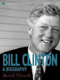 Bill Clinton: A Biography, David Trinh