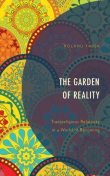 The Garden of Reality, Roland Faber