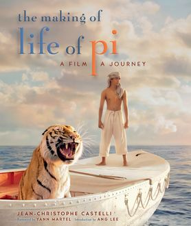 The Making of Life of Pi, Jean-Christophe Castelli