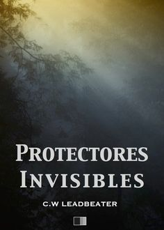 Protectores Invisibles, Charles Leadbeater