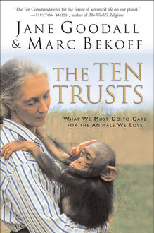 The Ten Trusts, Marc Bekoff, Jane Goodall