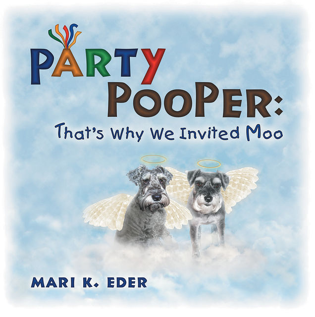 Party Pooper: That's Why We Invited Moo, Mari K.Eder