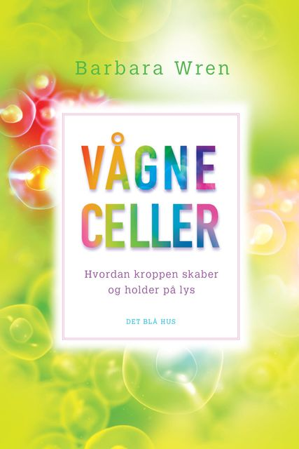 Vågne celler, Barbara Wren