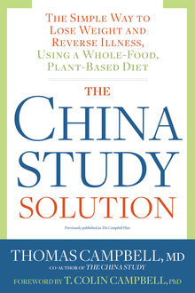 The China Study Solution, Thomas Campbell