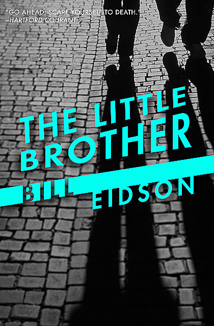 The Little Brother, Bill Eidson