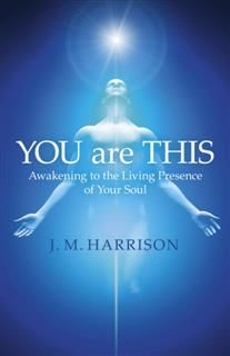 YOU are THIS, J.M. Harrison