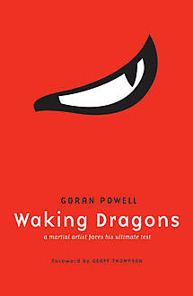 Waking Dragons, Goran Powell