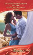 The Tycoon's Pregnant Mistress / To Tame Her Tycoon Lover, Maya Banks, Ann Major