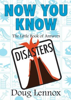 Now You Know Disasters, Doug Lennox