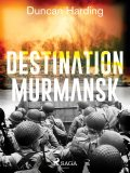 Destination Murmansk, Duncan Harding