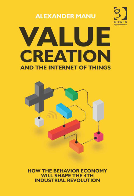 Value Creation and the Internet of Things,