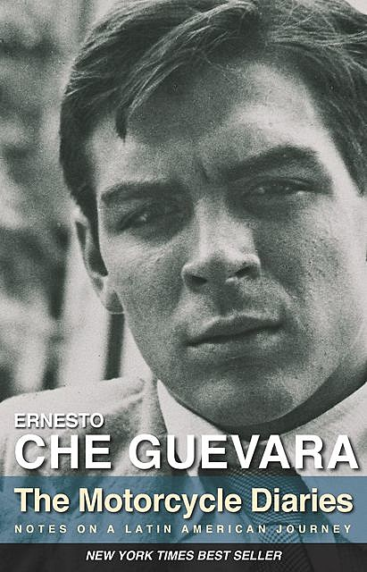 The Motorcycle Diaries, Ernesto Che Guevara