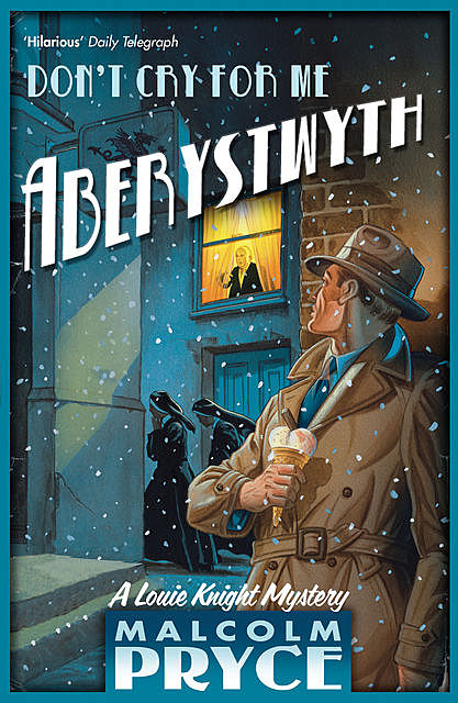 Don't Cry For Me Aberystwyth, Malcolm Pryce