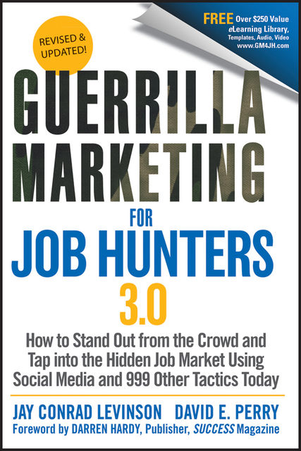 Guerrilla Marketing for Job Hunters 3.0, Jay Levinson, David Perry