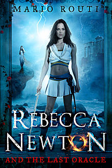 Rebecca Newton and the Last Oracle, Mario Routi