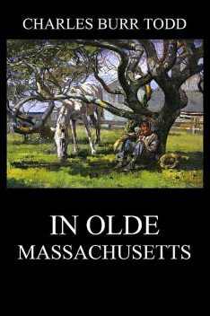 In Olde Massachusetts, Charles Todd